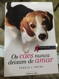Livro Os cães nunca param de amar