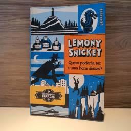 Lemony Snicket, quem poderia ser uma hora dessas? Só perguntas erradas