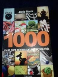 1000 DICAS PARA ADMINISTRAR MELHOR SUA VIDA