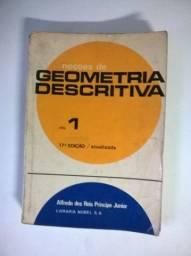 Noções De Geometria Descritiva - Vol.1 - Alfredo R.p.júnior