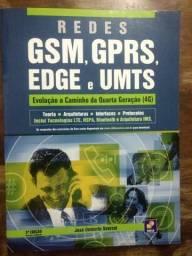 Redes GSM, GPRS, EDGE e UMTS: Evolução a Caminho da Quarta Geração (4G)
