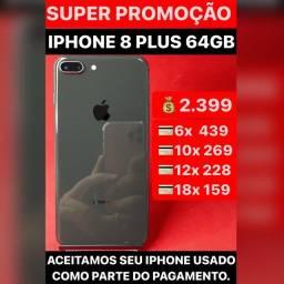 iPhone 8 Plus 64gb, aceitamos seu iPhone usado como parte do pagamento. Somos loja.