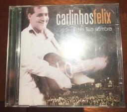 Cd musical Carlinhos Felix - na tua sombra.