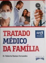 Livro Tratado Médico Da Família - Dr. Roberto Ramos Fernandes