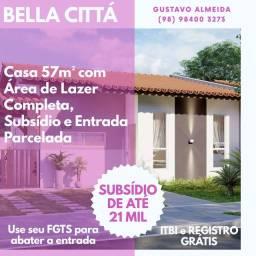 [67]-Cond. Bella Cittá/ Sua casa 57m² com terraço e quintal!