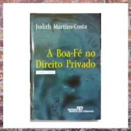 Livro: A Boa-Fé no Direito Privado Judith Martins-Costa