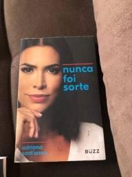 Nunca foi Sorte Adriana Sant?anna
