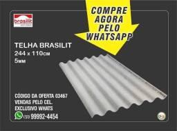 Telha Brasilit - 5mm x 110 x 244cm - Oferta de Carnaval R$ 44,90 Somente Whats *