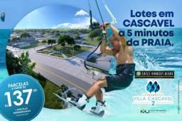 Villa Cascavel 2 no Ceará Terreno 30 minutos do Beach Park (