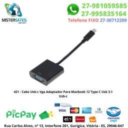 421 - Promoção - Cabo Usb-c Vga Adaptador Para Macbook 12 Type C Usb 3.1 Usb-c