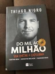 Do mil ao milhão Thiago nigro
