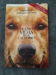 """Livro """"Quatro Vidas de um Cachorro"""" de W. Bruce Cameron"""