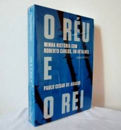 O Réu E O Rei: Minha História Com Roberto Carlos, Em Detalhes - Livro Novo Lacrado