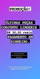 Conjuntos lingerie R$30 reais