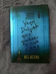"""Livro """"Yaqui Delgado quer quebrar a sua cara"""" da Meg Medina"""