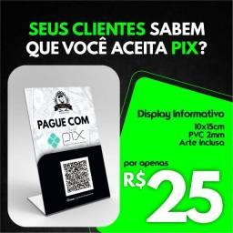 Título do anúncio: Display PIX | Gráfica Online