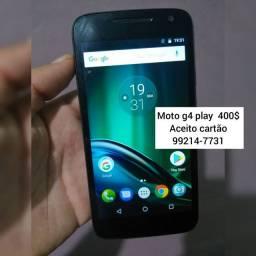 Moto g4 play  aceito cartão