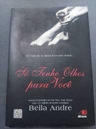 Kit 2 livros Bella Andre Só tenho Olhos Para Você e Quero Ser Seu Best Seller Romance