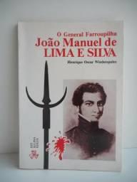 O general farroupilha João Manuel de Lima e Silva