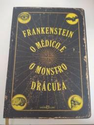 Frankenstein, O médico e o Monstro e Drácula