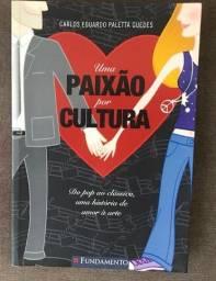 Uma Paixão por Cultura, de Carlos Eduardo Paletta Guedes