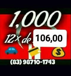 Pega 1000 pague só 12x de 106,00