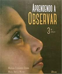 Aprendendo A Observar - 3ª Ed. 2015 (Usado)