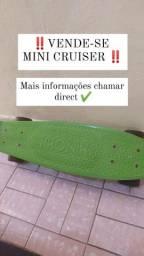Mini cruiser