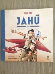 Jahú - Sonho com Asas, de Ivan Jaf