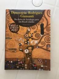 Dez lições de sociologia para um Brasil cidadão - Dimenstein, Rodrigues e Giansanti