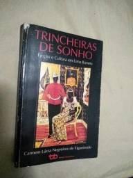 Livro Trincheiras de Sonho Carmem Lúcia Negreiros de Figueiredo