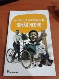 Irmão Negro - Walcyr Carrasco
