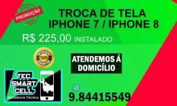 Promoção troca de tela Iphone 7 ou Iphone 8 Instalado, Garantia Parcelamos