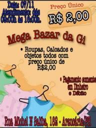 MEGA BAZAR PREÇO ÚNICO 2,00