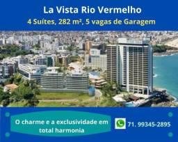 Sensacional: La Vista,  4 suítes, 5 vagas, Vista Mar no Rio Vermelho.