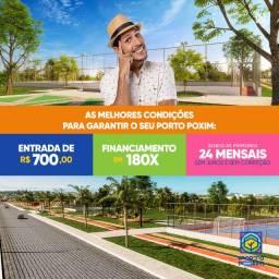Porto Poxim - Lotes de 160 m² - Entrada R$ 700,00
