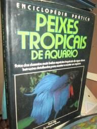 Peixes tropicais - manual aquário detalhado livro