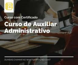 Curso de Auxiliar Administrativo com Certificado todas as idades