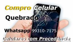 Celular Quebrado Desapego Whatsapp: 67 9  *