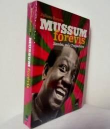 Livro Mussum Forévis: Samba, Mé & Trapalhões - Novo Lacrado
