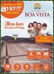 Loteamento Boa Vista ::Construção liberadas::Faça uma visita!!