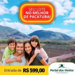 Loteamento Portal Dos Ventos, No Melhor De Pacatuba, Pronto Para Construir