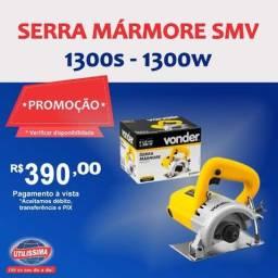 Serra Mármore Smv 1300s 50-60 Hz 127v- Vonder 1300w ? Entrega grátis