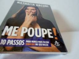 Livro: Me Poupe! (Nathalia Arcuri) Novo Lacrado