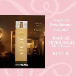 Promoção Make Me Fever Gold da Mahogany!