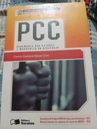 Pcc hegemonia nas prisoes
