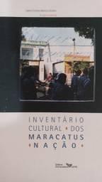 Livro inventário dos maracatus nação de Pernambuco