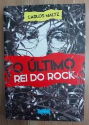 LIVRO O ÚLTIMO REI DO ROCK - CARLOS MALTZ