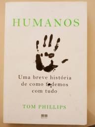 Humanos - Uma breve história de como fodemos com tudo - Livro