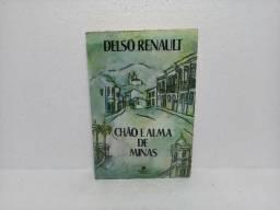 Livro Chão E Alma De Minas Delso Renault